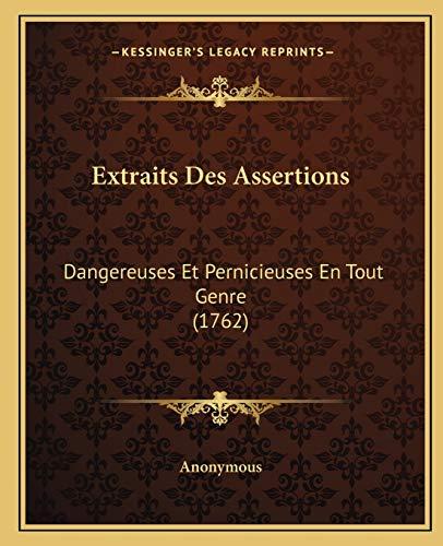 9781166066611: Extraits Des Assertions: Dangereuses Et Pernicieuses En Tout Genre (1762) (French Edition)