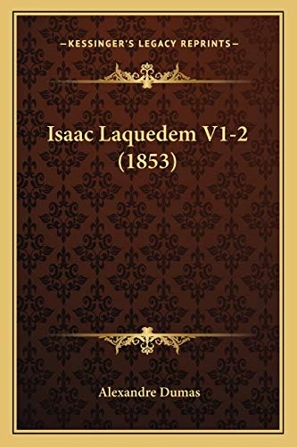9781166068059: Isaac Laquedem V1-2 (1853) (French Edition)