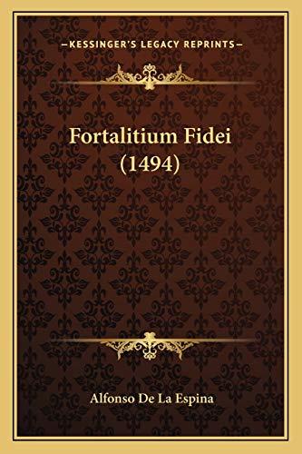 9781166068448: Fortalitium Fidei (1494) (Latin Edition)