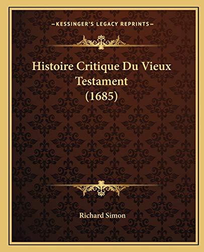 9781166071752: Histoire Critique Du Vieux Testament (1685)