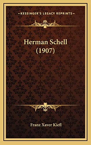 9781166077532: Herman Schell (1907) (German Edition)