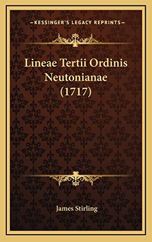 9781166079024: Lineae Tertii Ordinis Neutonianae (1717) (Latin Edition)