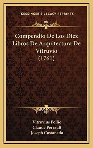 9781166081263: Compendio de Los Diez Libros de Arquitectura de Vitruvio (1761)
