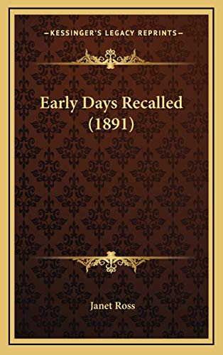 9781166085155: Early Days Recalled (1891)
