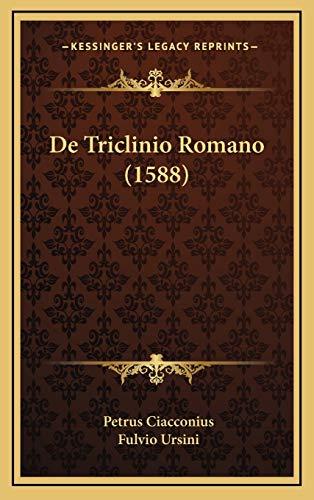 9781166086046: De Triclinio Romano (1588) (Latin Edition)