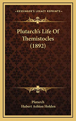 9781166092214: Plutarch's Life of Themistocles (1892)