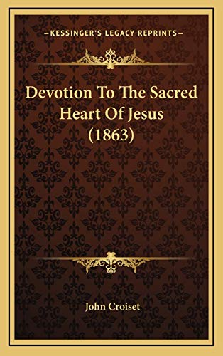 9781166092382: Devotion To The Sacred Heart Of Jesus (1863)