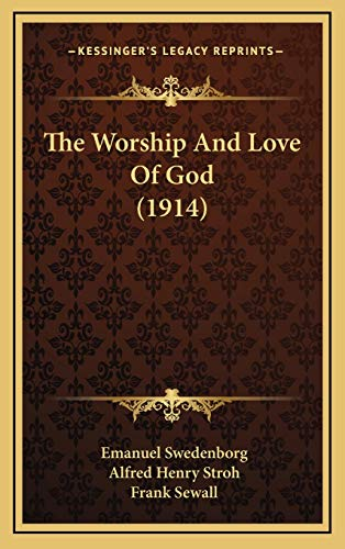 9781166094768: The Worship And Love Of God (1914)