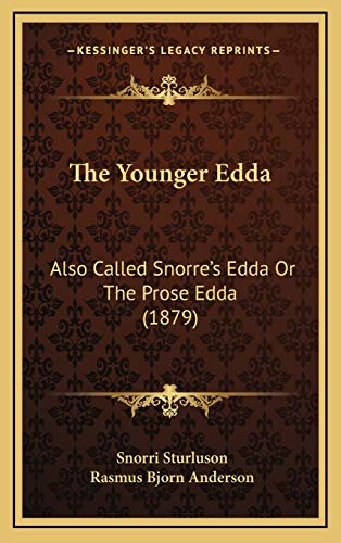 9781166096342: The Younger Edda: Also Called Snorre's Edda Or The Prose Edda (1879)