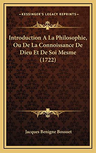 9781166105235: Introduction A La Philosophie, Ou De La Connoissance De Dieu Et De Soi Mesme (1722) (French Edition)