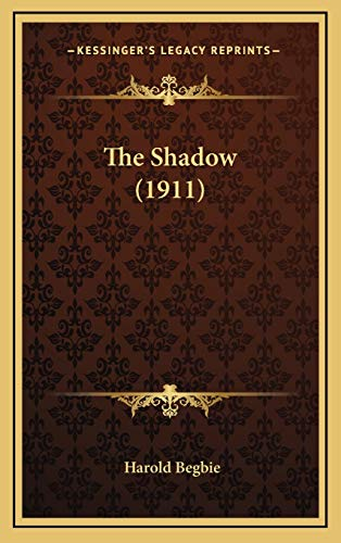 9781166112240: The Shadow (1911)