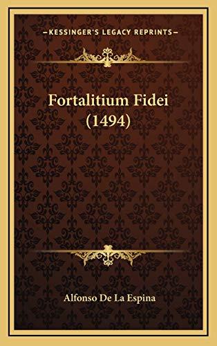 9781166116385: Fortalitium Fidei (1494) (Latin Edition)