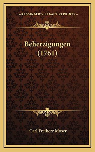 Beherzigungen 1761 German Edition - Carl Freiherr Moser