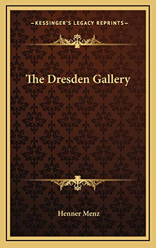 9781166119973: The Dresden Gallery