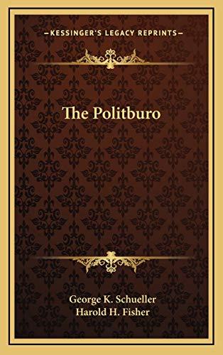 9781166120092: The Politburo