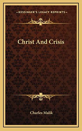 9781166121587: Christ And Crisis