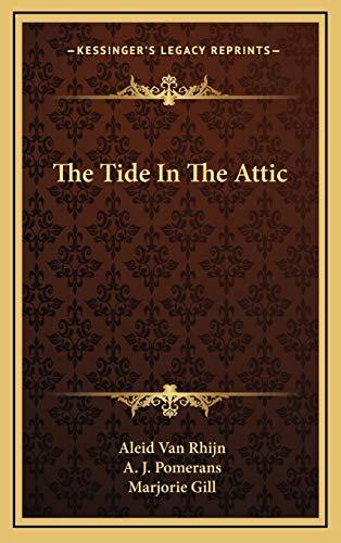 9781166121662: The Tide In The Attic