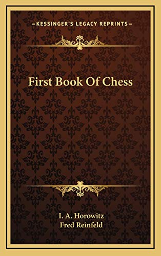 9781166122195: First Book Of Chess