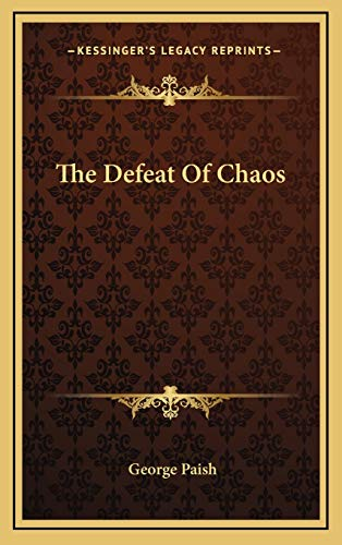 9781166122287: The Defeat Of Chaos