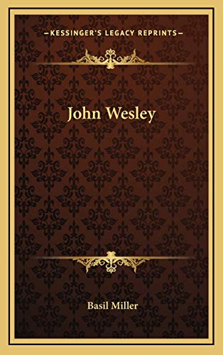 9781166122645: John Wesley