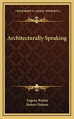 9781166123147: Architecturally Speaking