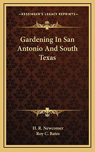 9781166123338: Gardening In San Antonio And South Texas