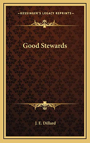 9781166123376: Good Stewards