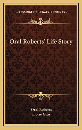 9781166123840: Oral Roberts' Life Story