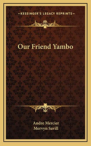 9781166124205: Our Friend Yambo