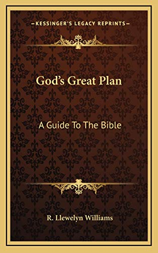 9781166124335: God's Great Plan: A Guide To The Bible