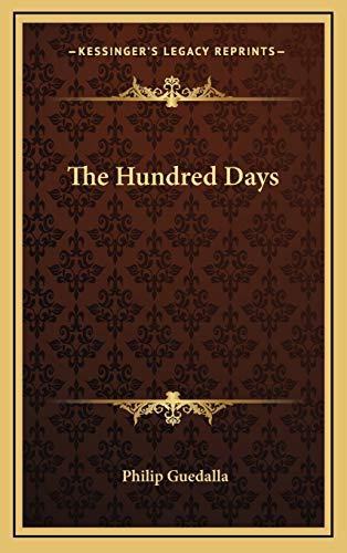 9781166124458: The Hundred Days