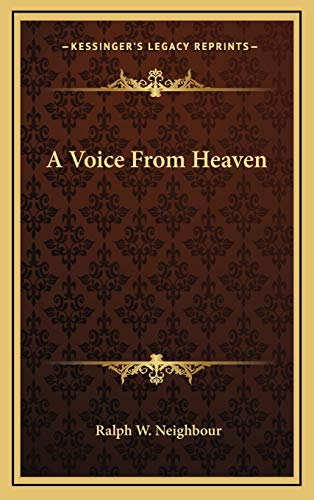 9781166124663: A Voice From Heaven
