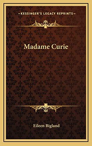 9781166125271: Madame Curie