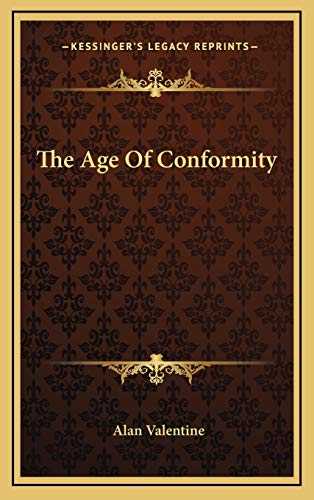 9781166125387: The Age Of Conformity