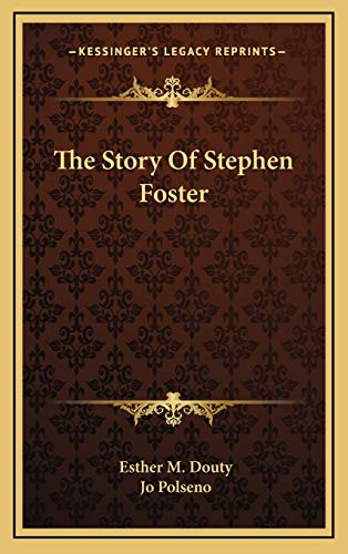9781166125516: The Story Of Stephen Foster