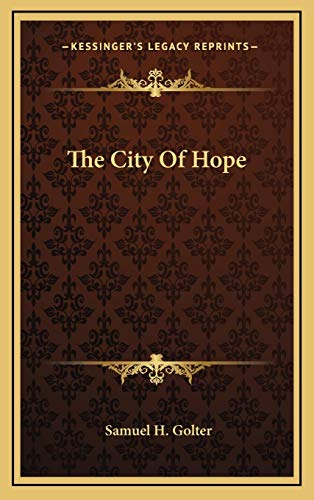 9781166126889: The City Of Hope