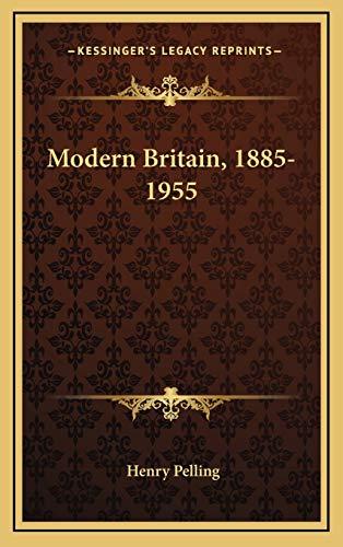 9781166128487: Modern Britain, 1885-1955