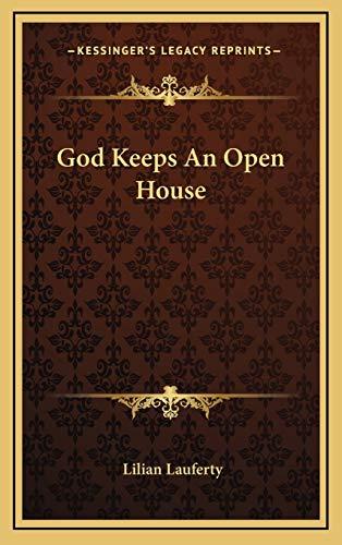 9781166128920: God Keeps An Open House