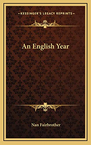 9781166129200: An English Year