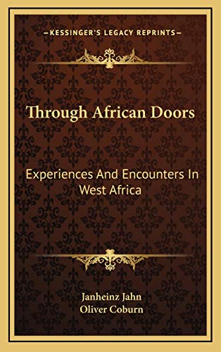 9781166129392: Through African Doors: Experiences And Encounters In West Africa