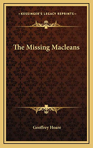 9781166130879: The Missing Macleans
