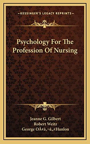 9781166132095: Psychology For The Profession Of Nursing