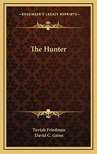 9781166132194: The Hunter