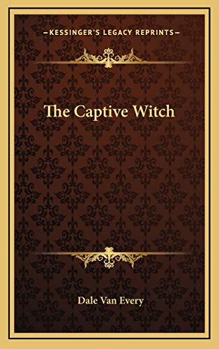 9781166132354: The Captive Witch
