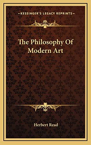 9781166132545: The Philosophy of Modern Art