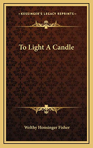 9781166132699: To Light A Candle