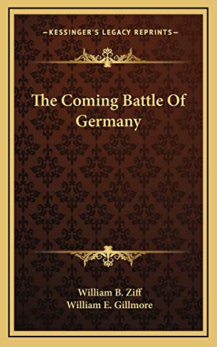 9781166132903: The Coming Battle Of Germany