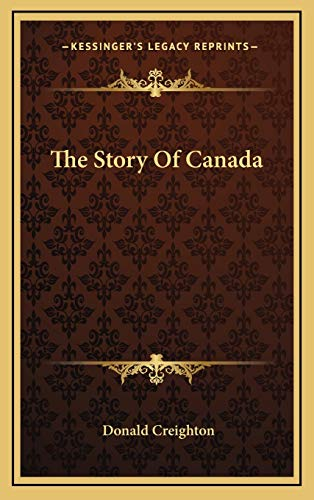 9781166133221: The Story of Canada