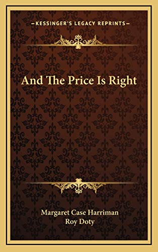 9781166133900: And The Price Is Right