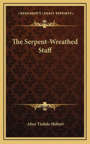 9781166134402: The Serpent-Wreathed Staff